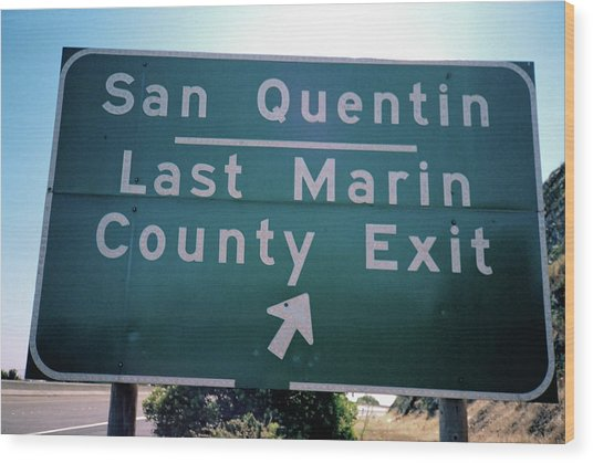 Last Marin County Exit Wood Print