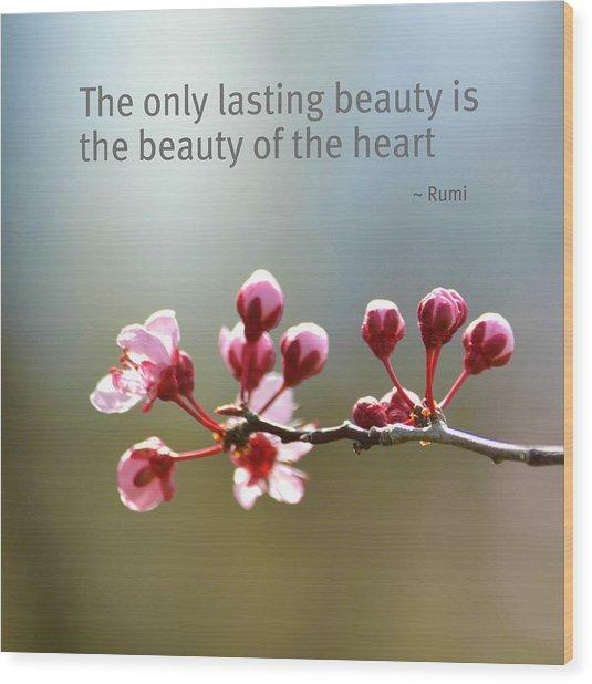 Lasting Beauty Wood Print
