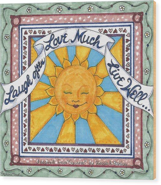 Laugh Love Live Wood Print