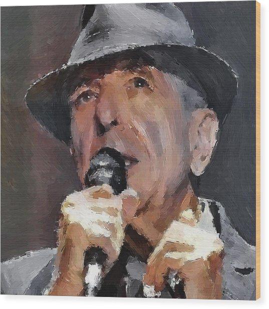 Leonard Cohen Tribute 2 Wood Print