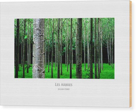 Les Arbres Wood Print