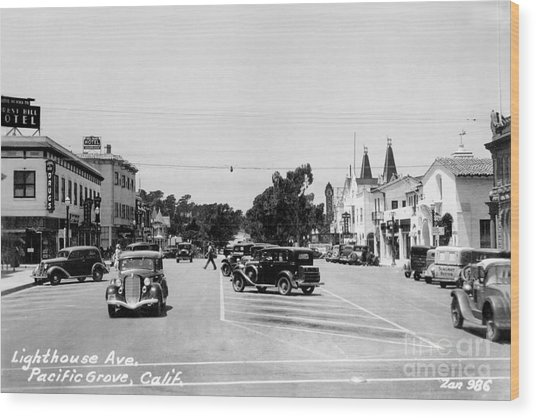 Lighthouse Avenue Downtown Pacific Grove, Calif. 1935  Wood Print