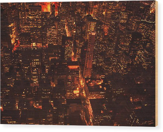 Lights In The City Look Pretty To Me Wood Print by Diane C Nicholson