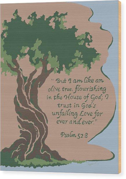 Like An Olive Tree Wood Print