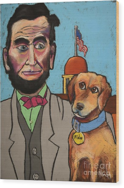 Lincoln And Fido Wood Print