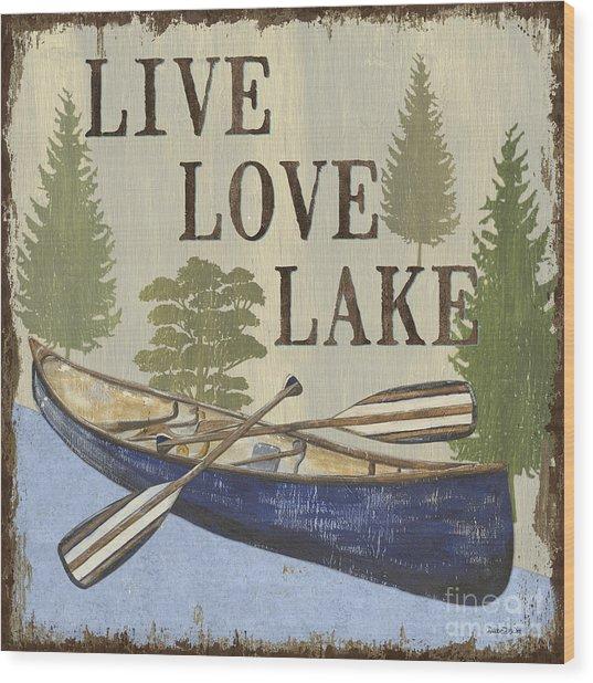 Live, Love Lake Wood Print
