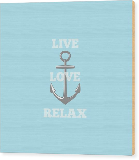 Live Love Relax - Customizable Color Wood Print