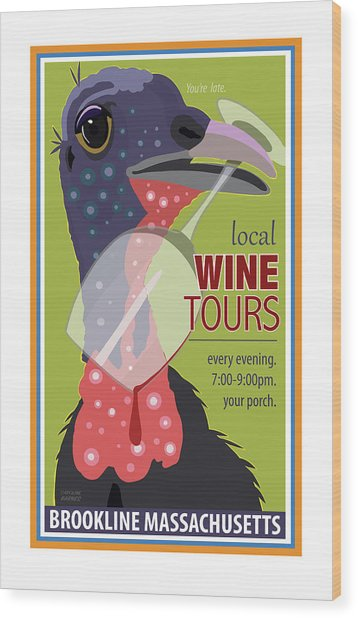 Local Wine Tours Wood Print
