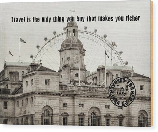 London Old And New Quote Wood Print by JAMART Photography