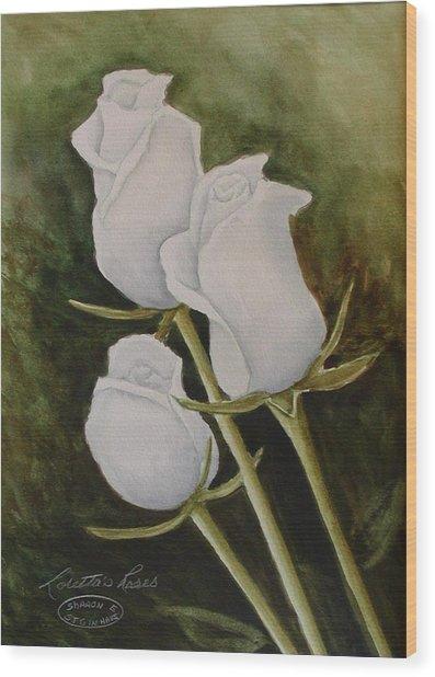 Lorettas Roses Wood Print by Sharon Steinhaus