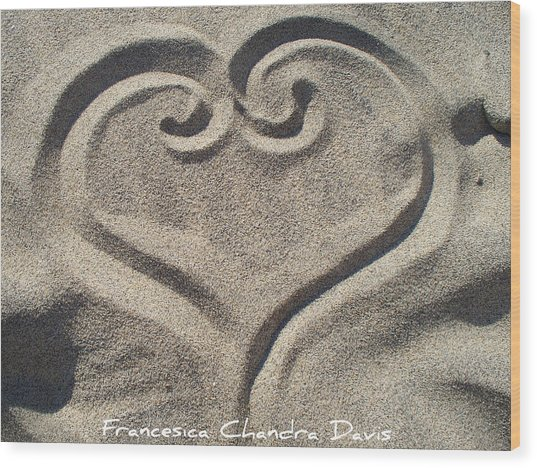 Love Wood Print by Sacred  Muse