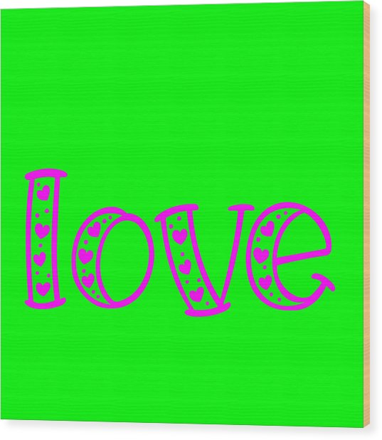 Love In Magenta And Green Wood Print