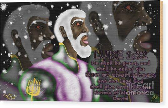 Luke 1.32 S.o.t.m.h Wood Print