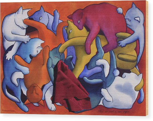 Magritte's Cats--this Is Not A Cat Fight Wood Print by Eve Riser Roberts