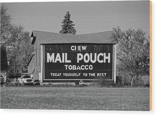 Mail Pouch Tobacco In Black And White Wood Print
