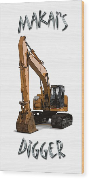 Makai's Digger Wood Print