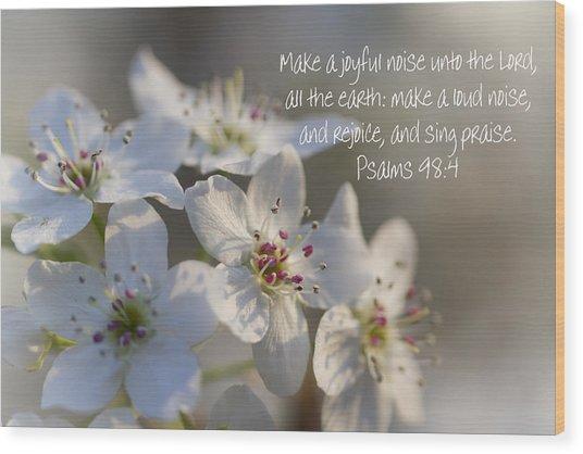 Make A Joyful Noise Unto The Lord Wood Print