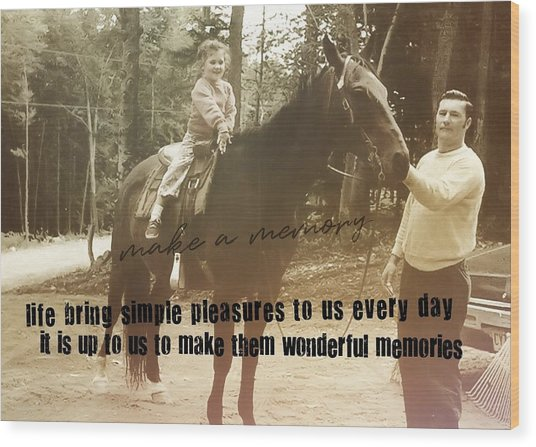 Make A Memory Quote Wood Print by JAMART Photography