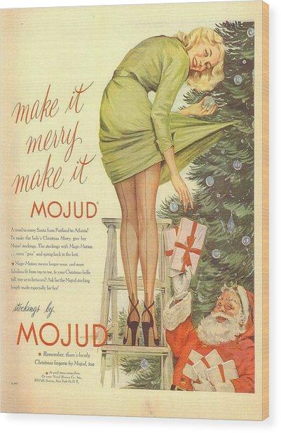 Make It Merry...make It Mojud Wood Print