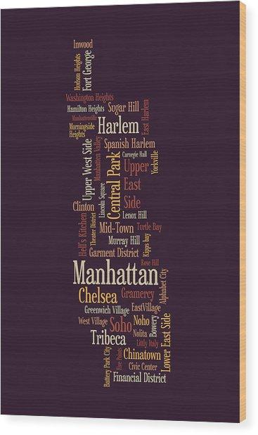 Manhattan New York Typographic Map Wood Print