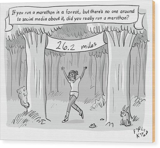 Marathon In The Woods Finish Wood Print
