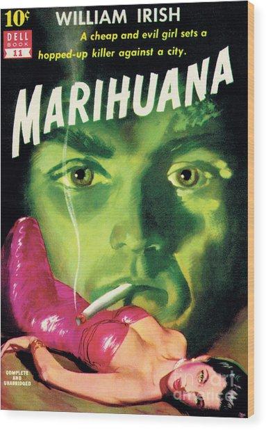 Marihuana Wood Print