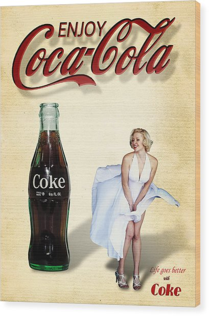 Wood Print featuring the photograph Marilyn Coca Cola Girl 3 by James Sage