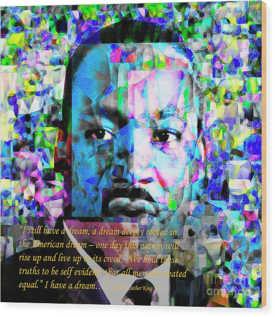 Martin Luther King Jr In Abstract Cubism 20170401 Text Wood Print by Wingsdomain Art and Photography