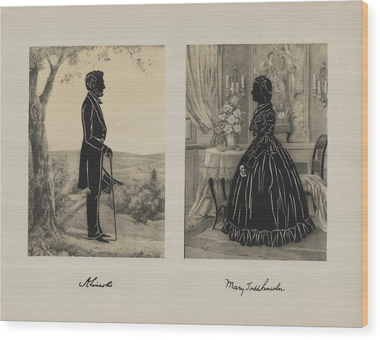 Mary Todd And Abraham Lincoln Silhouettes Wood Print