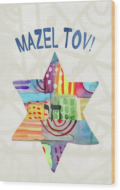 Mazel Tov Colorful Star- Art By Linda Woods Wood Print