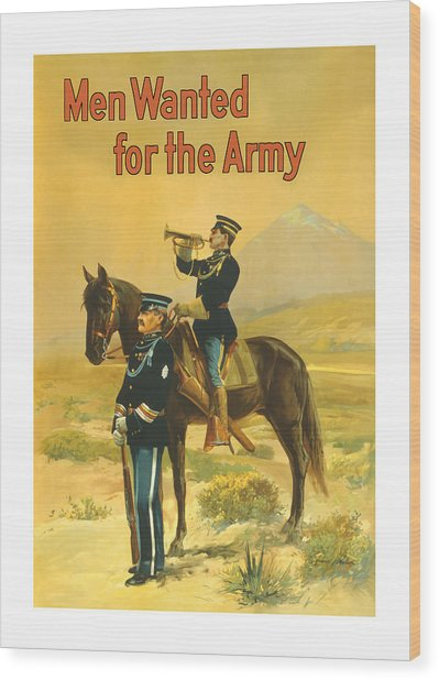 Men Wanted For The Army Wood Print