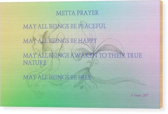 Metta Prayer Wood Print