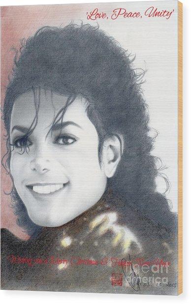 Michael Jackson Christmas Card 2015 - 'love, Peace, Unity' Wood Print