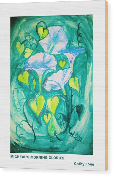Micheal's Morning Glories Wood Print