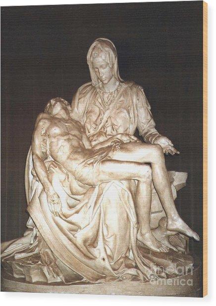 Michelangelo's First Pieta  Wood Print