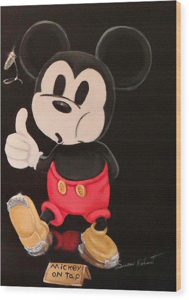 Mickey On Tap Wood Print