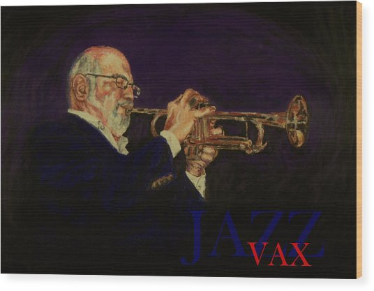 Mike Vax Wood Print
