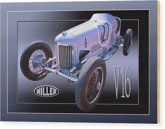 Miller V16 Wood Print