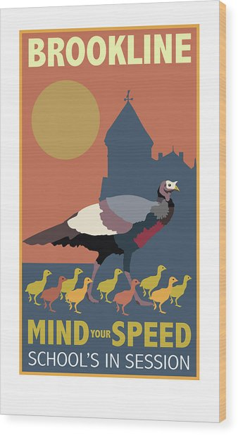 Mind Your Speed Wood Print