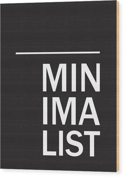 Minimalist Poster Wood Print