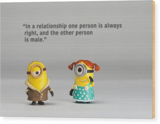 Minion Quote 17 Wood Print