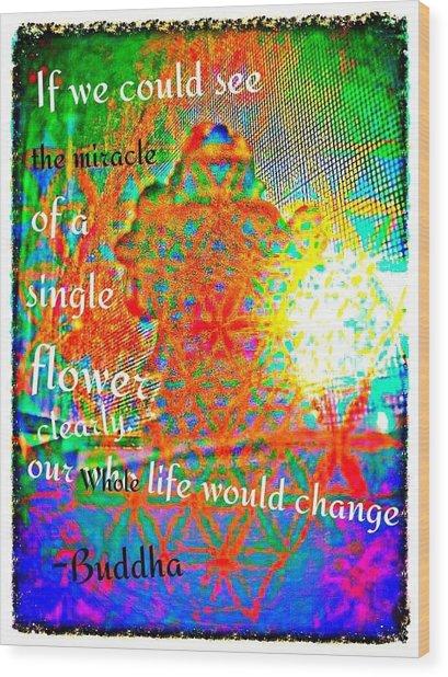 Miracles Wood Print