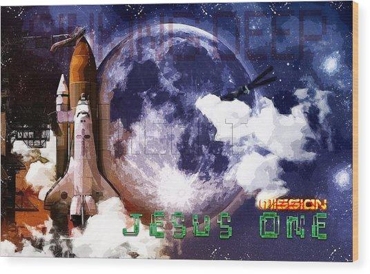 Mission Jesus One Wood Print