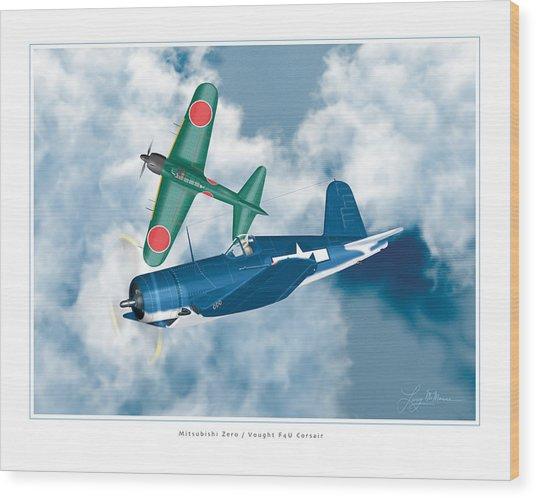 Mitsubishi Zero And Vought F4-u Corsair Wood Print by Larry McManus