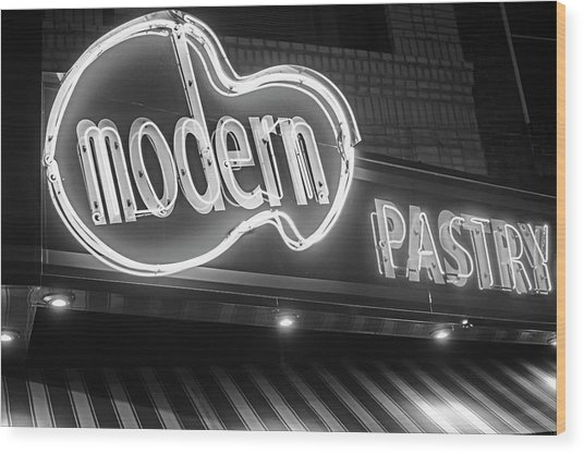 Modern Pastry Shop Boston Ma North End Hanover Street Neon Sign Black And White Wood Print