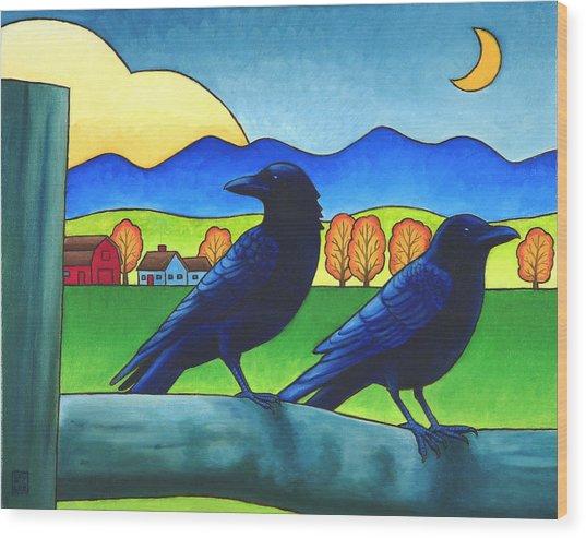 Moe And Joe Crow Wood Print