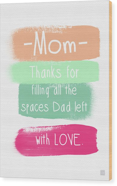 Mom On Father's Day- Greeting Card Wood Print