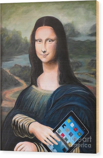 Mona Lisa With Ipad Wood Print