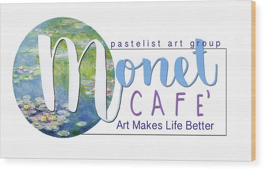 Monet Cafe' Products Wood Print