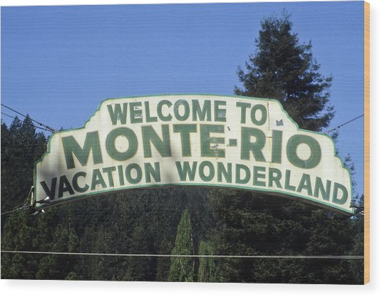 Monte Rio Sign Wood Print